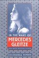 In The Wake Of Mercedes Gleitze - Pember, Doloranda - ISBN: 9780750989770