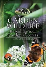 Garden Wildlife - E, Cheshire, Gerard - ISBN: 9781526751522