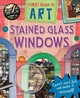 Stained Glass Windows - Spilsbury, Richard - ISBN: 9780750294508