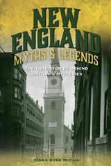 New England Myths And Legends - McCain, Diana Ross - ISBN: 9781493039807