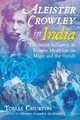 Aleister Crowley In India - Churton, Tobias - ISBN: 9781620557969