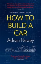 How To Build A Car - Newey, Adrian - ISBN: 9780008293390