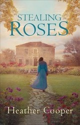 Stealing Roses - Cooper, Heather (author) - ISBN: 9780749024024