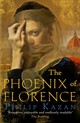 Phoenix Of Florence - Kazan, Philip (author) - ISBN: 9780749022235