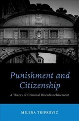 Punishment And Citizenship - Tripkovic, Milena (lecturer, Lecturer, University Of Birmingham) - ISBN: 9780190848620