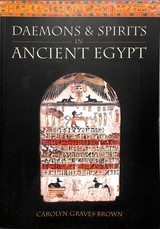 Daemons And Spirits In Ancient Egypt - Graves-Brown, Carolyn - ISBN: 9781786832887