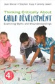 Thinking Critically About Child Development - Mercer, Jean A.; Hupp, Stephen; Jewell, Jeremy D. - ISBN: 9781544341934