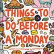 Things To Do Before A Monday - Veverka, Syd - ISBN: 9781452170329