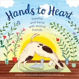 Hands To Heart: Breathe And Bend With Animal Friends - Bauermeister, Alex - ISBN: 9781328550415