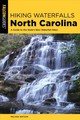 Hiking Waterfalls North Carolina - Watson, Melissa - ISBN: 9781493035694