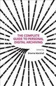 Complete Guide To Personal Digital Archiving - Marshall, Brianna - ISBN: 9781783302666