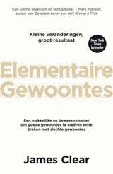 Elementaire gewoontes - James  Clear - ISBN: 9789044978322