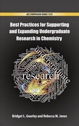 Best Practices For Supporting And Expanding Undergraduate Research In Chemistry - Gourley, Bridget L. (EDT)/ Jones, Rebecca M. (EDT) - ISBN: 9780841232846