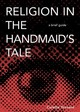 Religion In The Handmaid's Tale - Tennant - ISBN: 9781506456300