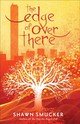Edge Of Over There - Smucker, Shawn - ISBN: 9780800735418