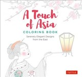 Touch Of Asia Coloring Book - Tuttle Publishing (COR) - ISBN: 9780804851725