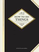 How To Do Things - Campbell, William - ISBN: 9781452171678