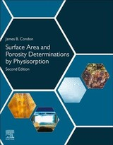 Surface Area and Porosity Determinations by Physisorption - Condon, James B. - ISBN: 9780128187852
