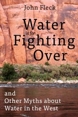 Water Is For Fighting Over - Fleck, John - ISBN: 9781642830118