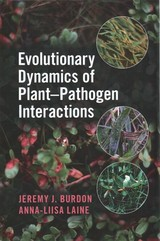 Evolutionary Dynamics Of Plant-pathogen Interactions - Burdon, Jeremy J. (commonwealth Scientific And Industrial Research Organisation, Canberra); Laine, Anna-liisa (university Of Helsinki) - ISBN: 9781108476294