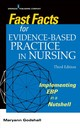 Fast Facts For Evidence-based Practice In Nursing - Godshall, Maryann - ISBN: 9780826166234