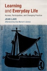 Learning And Everyday Life - Lave, Jean (university Of California, Berkeley) - ISBN: 9781108727433