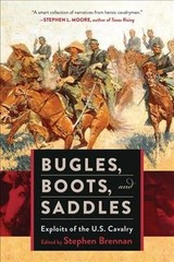 Bugles, Boots, And Saddles - Brennan, Stephen (EDT) - ISBN: 9781510704480