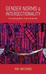 Gender Norms And Intersectionality - Wilchins, Riki - ISBN: 9781786610843
