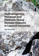 Hydromagmatic Processes And Platinum-Group Element Deposits In Layered Intrusions - Boudreau, Alan - ISBN: 9781108416009