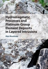 Hydromagmatic Processes And Platinum-group Element Deposits In Layered Intrusions - Boudreau, Alan (duke University, North Carolina) - ISBN: 9781108416009