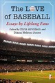 Love Of Baseball - Arvidson, Chris (EDT)/ Jones, Diana Nelson (EDT) - ISBN: 9781476669830