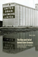 Rise And Fall Of United Grain Growers - Earl, Paul D. - ISBN: 9780887558443