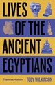 Lives Of The Ancient Egyptians - Wilkinson, Toby - ISBN: 9780500294802
