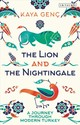 Lion And The Nightingale - Genc, Kaya - ISBN: 9781788314961