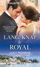 Lang, knap & royal - Lucy  Monroe - ISBN: 9789402539868