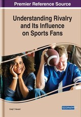 Understanding Rivalry And Its Influence On Sports Fans - Havard, Cody T. (EDT) - ISBN: 9781522581253
