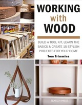 Working With Wood - Trimmins, Tom - ISBN: 9781782217411