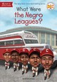 What Were The Negro Leagues? - Johnson, Varian - ISBN: 9781524789985