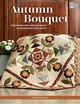 Autumn Bouquet - Keightley, Sharon - ISBN: 9781683560180