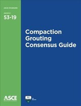 Compaction Grouting Consensus Guide - American Society Of Civil Engineers - ISBN: 9780784415030