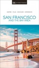 Dk Eyewitness Travel Guide San Francisco And The Bay Area - Dk Travel - ISBN: 9780241360071