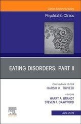 Eating Disorders: Part Ii, An Issue Of Psychiatric Clinics Of North America - Crawford, Steven F, Md; Brandt, Harry A, Md - ISBN: 9780323682138