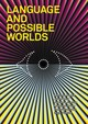 Language And Possible Worlds - Beech, Amanda (EDT)/ Mackay, Robin (EDT)/ Wiltgen, James (EDT)/ Sacilotto, Daniel (CON)/ Berg, Adam (CON) - ISBN: 9781913029579