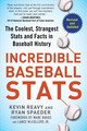 Incredible Baseball Stats - Reavy, Kevin; Spaeder, Ryan - ISBN: 9781683583189