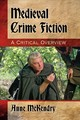 Medieval Crime Fiction - Mckendry, Anne - ISBN: 9781476666716