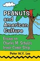 Peanuts And American Culture - Lee, Peter Y.w. - ISBN: 9781476671444