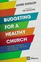 Budgeting For A Healthy Church - Dunlop, Jamie - ISBN: 9780310093862
