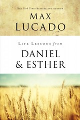 Life Lessons From Daniel And Esther - Lucado, Max - ISBN: 9780310086703