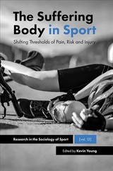 Suffering Body In Sport - Young, Kevin (EDT) - ISBN: 9781787560697