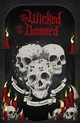 Wicked And The Damned - Reynolds, Josh; Annandale, David; Kelly, Phil - ISBN: 9781784969394
